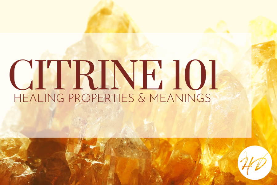 Citrine 101: Healing Properties & Meanings