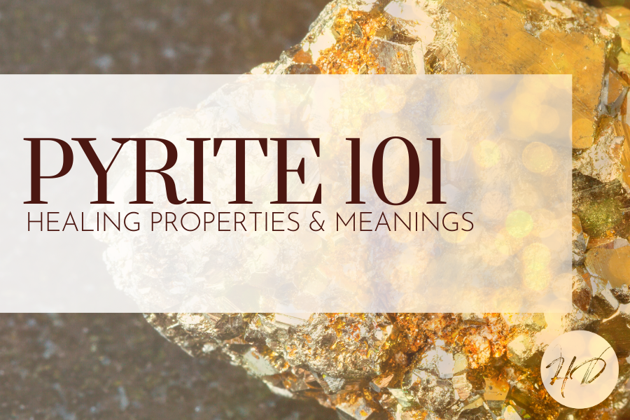 Pyrite  101: Healing Properties & Meanings