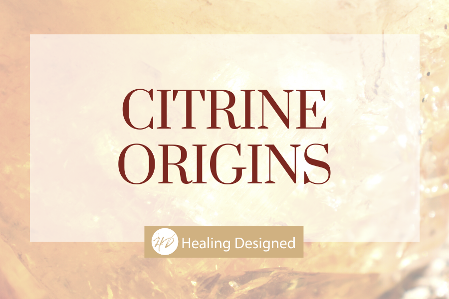 The origins of Citrine