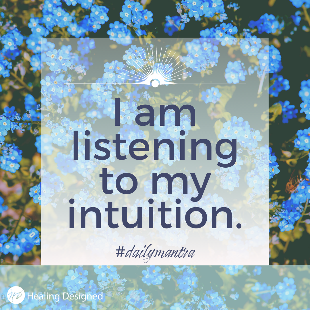 I am listening to my own intuition