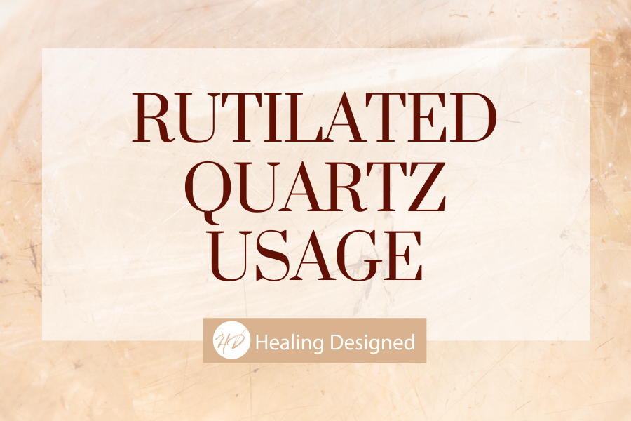 how to use rutilated quartz healing properties