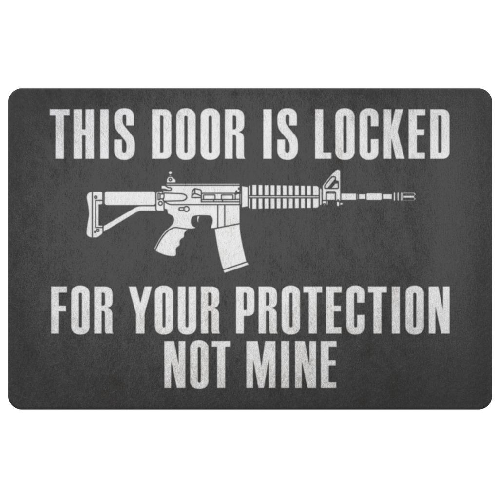 THIS DOOR IS LOCKED FOR YOUR PROTECTION DOORMAT