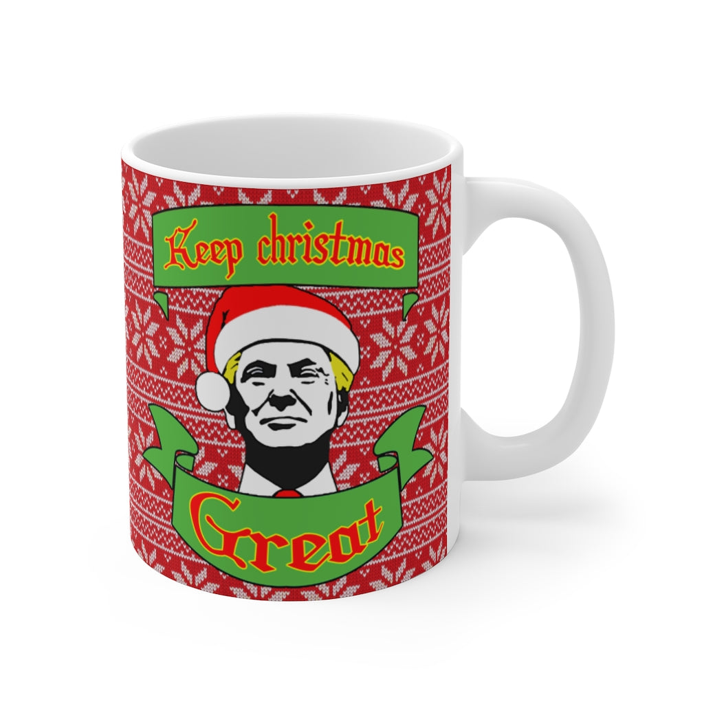KEEP CHRISTMAS GREAT CHRISTMAS MUG - patrioticforce.store