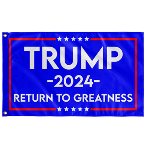 TRUMP RETURN TO GREATNESS FLAG