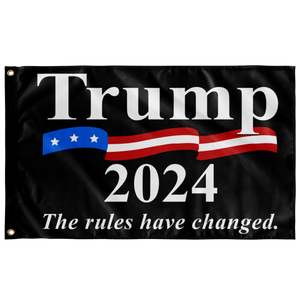 TRUMP, RULES HAVE CHANGED FLAG 2024