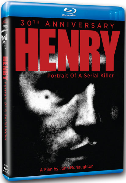 Henry: Portrait of a Serial Killer 30th Anniversary Blu-ray