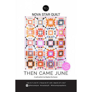 Nove Star Quilt Pattern Then Came June
