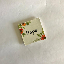 Load image into Gallery viewer, Hope Fridge Magnet