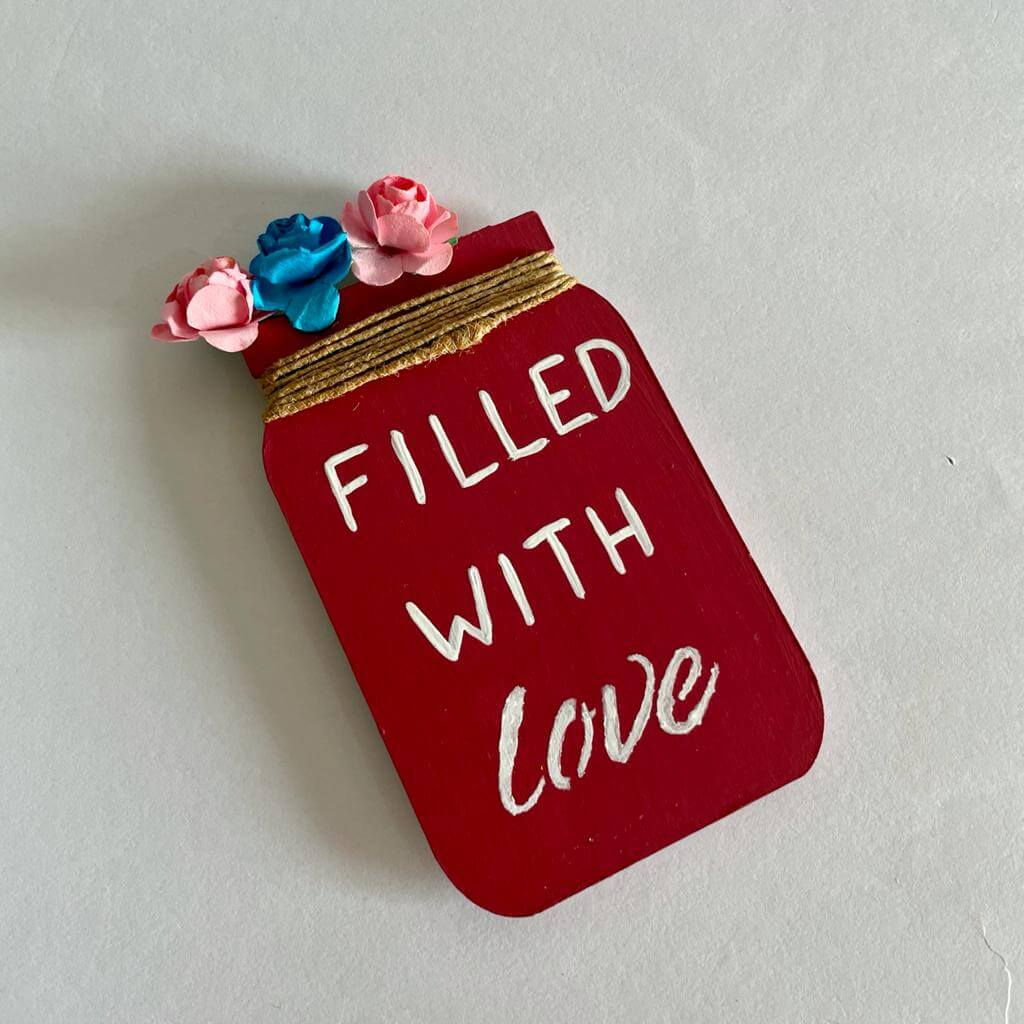 Filled With Love Fridge Magnet