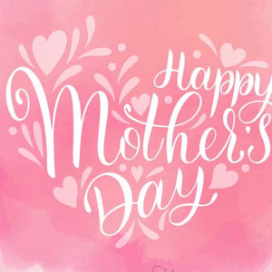 Happy Mother's Day eGift Card
