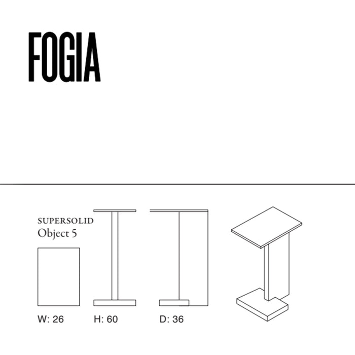 Fogia Supersolid Object High, Eik