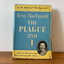 Load image into Gallery viewer, The Plague and I, Hardcover Book Written by Betty MacDonald