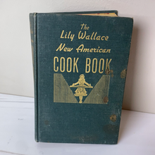 Load image into Gallery viewer, The Lily Wallace Cook Book 1946