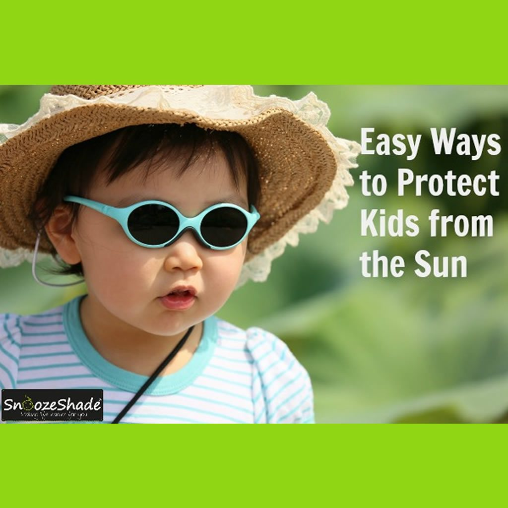 Easy Ways to Protect Kids from the Sun