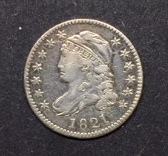 1821 Bust Dime XF