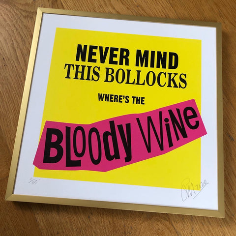 Where's the Bloody Wine Limited Edition Print
