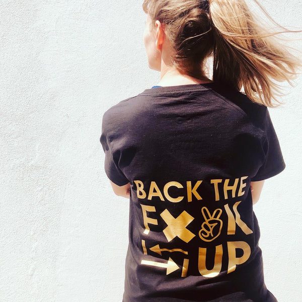 Back The F@*K Up Black Tee