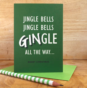 Gin-gle Bells Gin Lovers Christmas Card