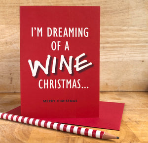 Dreaming of a Wine Christmas Card