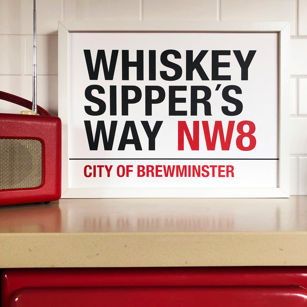 Whiskey/Whisky Sipper's Way Print