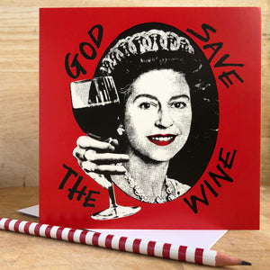Large God Save the Wine Card