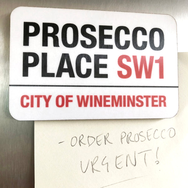 Prosecco Place Fridge Magnet