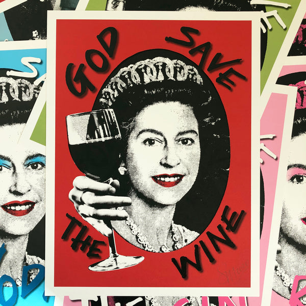 God Save the Wine Signed Print