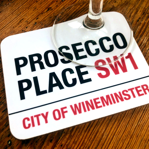 Prosecco Place Wineminster Coaster