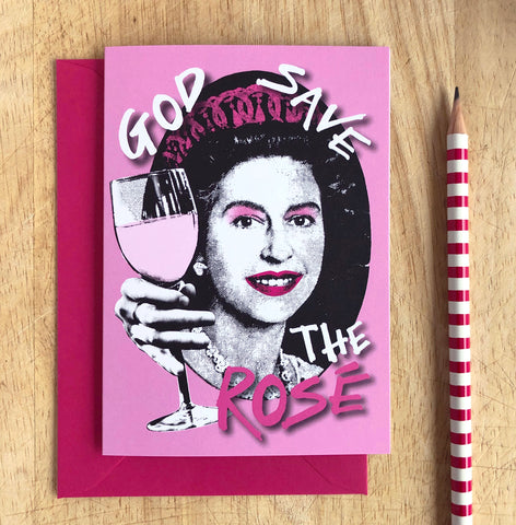 God Save the Rosé Card