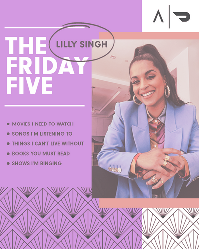 The Friday Five x DoorDash: Lilly Singh Edition