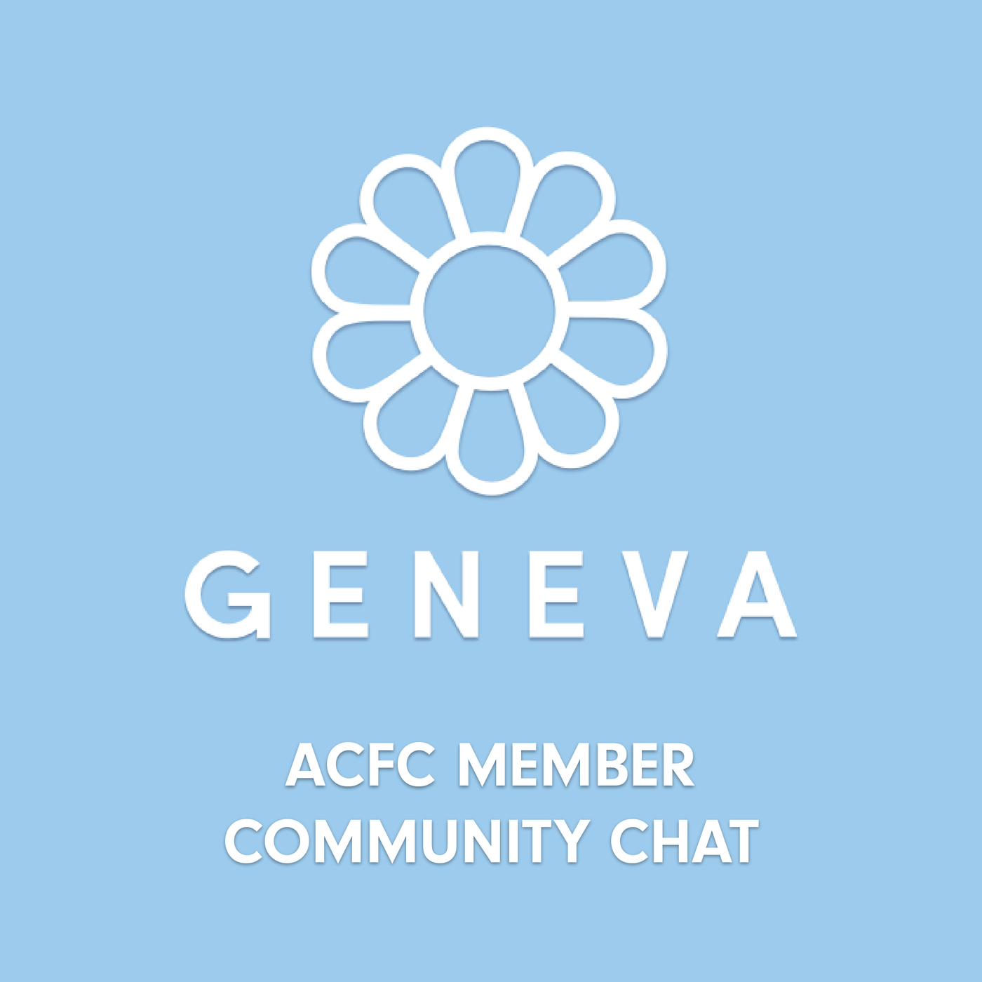 ACFC Member Community Chat - Powered by Geneva