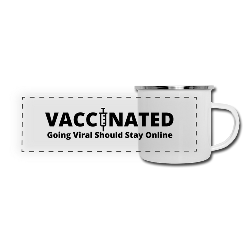 VACCINATED - Going Viral Should Stay Online - Camper Mug - white