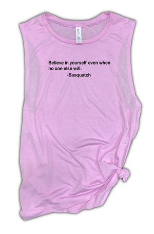 Believe In Yourself Women's Muscle Tank