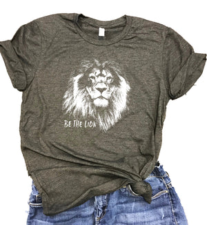 Be the Lion Motivational Unisex Relaxed Fit Soft Blend Tee