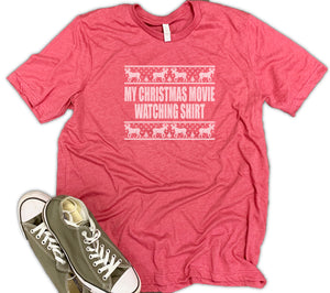 My Christmas Movie Watching Shirt Unisex Relaxed Fit Soft Blend Te