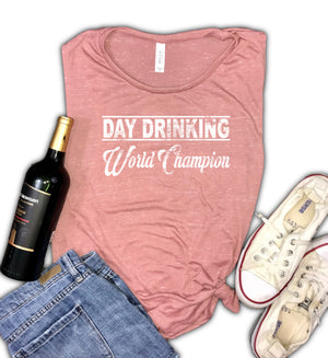 Day Drinking World Champion Women's Muscle Tank