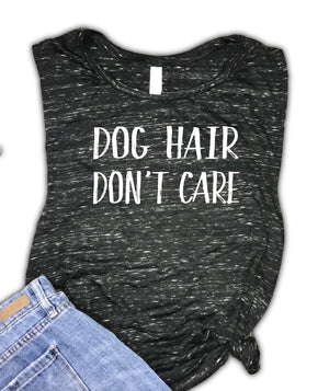Dog Hair Don't Care Women's Muscle Tank