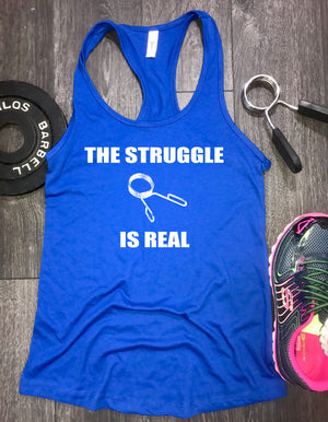 the struggle is real workout tank, workout tank tops with funny sayings, gym tank, funny workout tank, womens lifting tank, workout tank