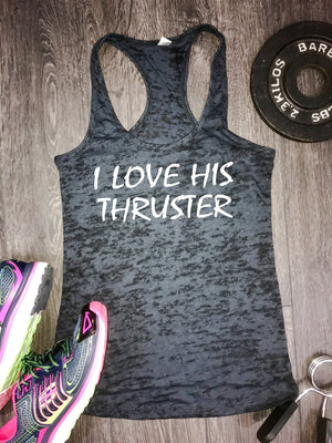 I Love His Thruster gym tank, funny workout tank, funny gym tank, gym tank, womens workout tank, lifting tank, best workout tank, workout
