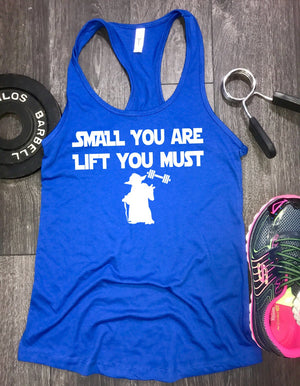 small you are lift you must workout tank, workout tank funny, womens workout tank, womens gym tank, workout clothing, workout clothes