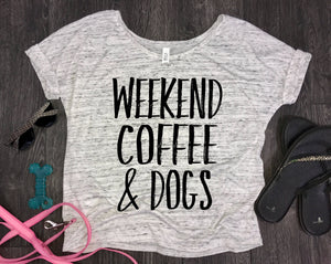 Weekend Coffee and dogs slouchy womens t-shirt, fur mom tank, white marble, fur baby, funny dog shirt, dog shirt, funny womens dog shirt