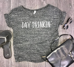day drinking womens slouchy t-shirt, day drinkin, brunch shirt, wine shirt, weekend shirt, brunch shirt for women, funny drinking shirt