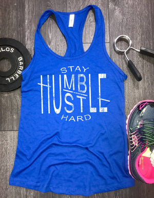 Stay Humble Hustle Hard Women's Racerback Tank