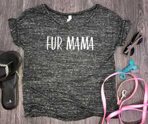 Fur Mama slouchy womens t-shirt fur mom tank, black marble, fur baby, funny dog shirt, dog shirt, funny womens dog shirt, dog shirt funny