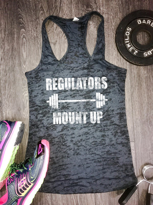 Regulators mount up womens burnout workout tank, regulators workout tank, barbell workout tank, burnout workout tank, rap lyrics workout top
