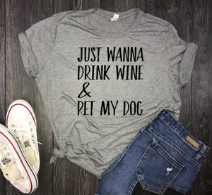 wine and dogs womens jersey tshirt, just want to drink wine and pet my dog, dog mom, fur mama, dog shirt for women, womens dog shirt