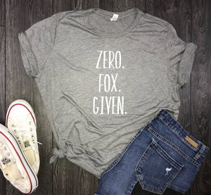 no fox given women's shirt, funny fox tee, zero fucks given, zero fox given shirt, no fox given, brunch shirt, boujee shirt, sassy shirt