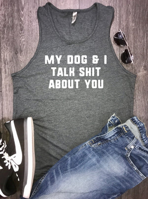 dog dad shirt, dog dad tank, dog dad af, new dog dad, dog dad, my dog and I talk shirt about you, dog lover, dog lover t shirt, dog daddy