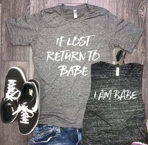I am babe tank, if lost return to babe, couples workout shirts, funny couples shirts, couples gym shirts, couples shirts, workout shirts