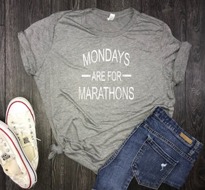 Running shirt for women, marathon shirt, mondays are for marathons, 5k shirt, running shirt, womens running shirt, gift for runner, running